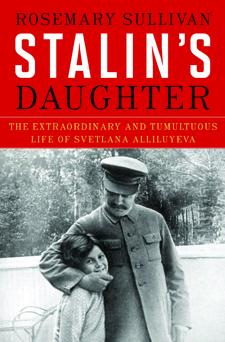 Nonfiction_Sullivan_StalinsDaughter-225x342