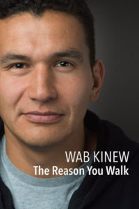 book cover of The Reason You Walk by Wab Kinew